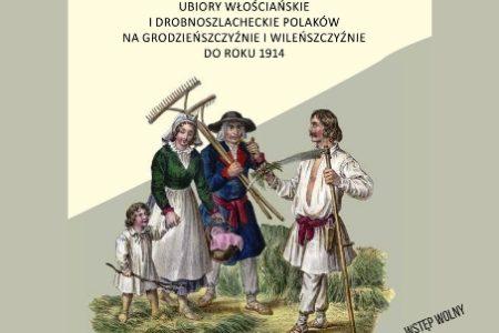 Ubiory Polaków znad Niemna i Wilii – nowa książka